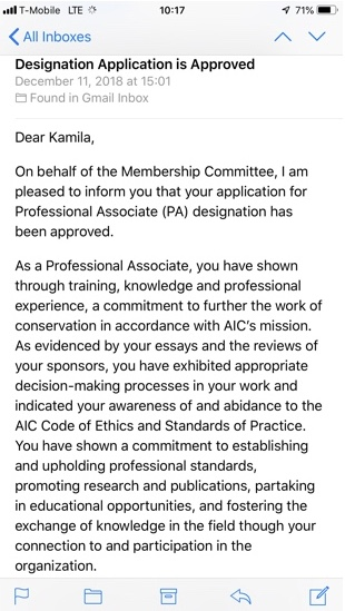 peer-reviewed Professional Associate status with the American Institute for Conservation of Historic and Artistic Works